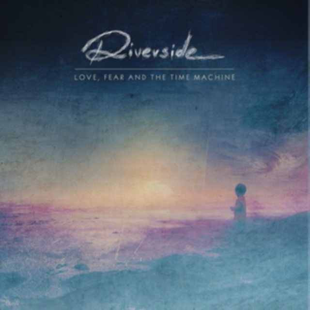 Love, Fear and the Time Machine (Riverside) (CD / Album)