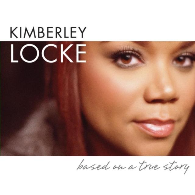 Based On a True Story (Kimberley Locke) (CD / Album)