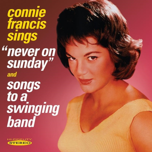 Never On Sunday/Songs to a Swinging Band (Connie Francis) (CD / Album)