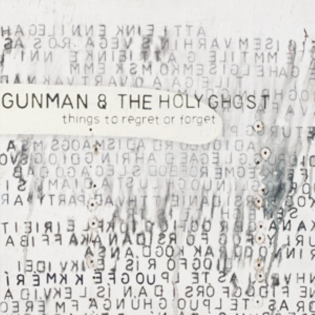 """Things to Regret Or Forget (Gunman & the Holy Ghost) (Vinyl / 12"""" Album)"""