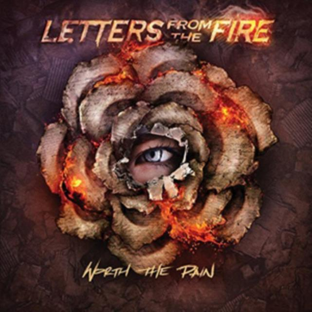 Worth the Pain (Letters from the Fire) (CD / Album)