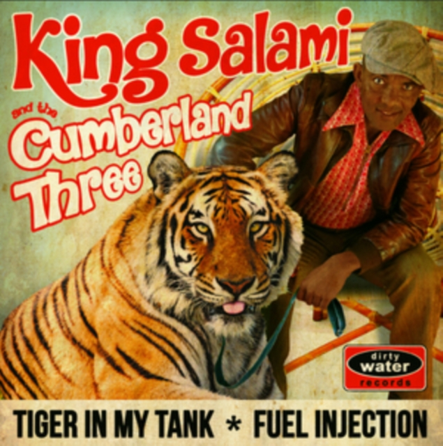 """Tiger in My Tank/Fuel Injection (King Salami & The Cumberland 3) (Vinyl / 7"""" Single)"""