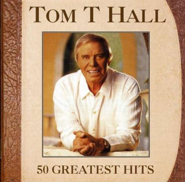 50 Greatest Hits (Tom T Hall) (CD / Album)