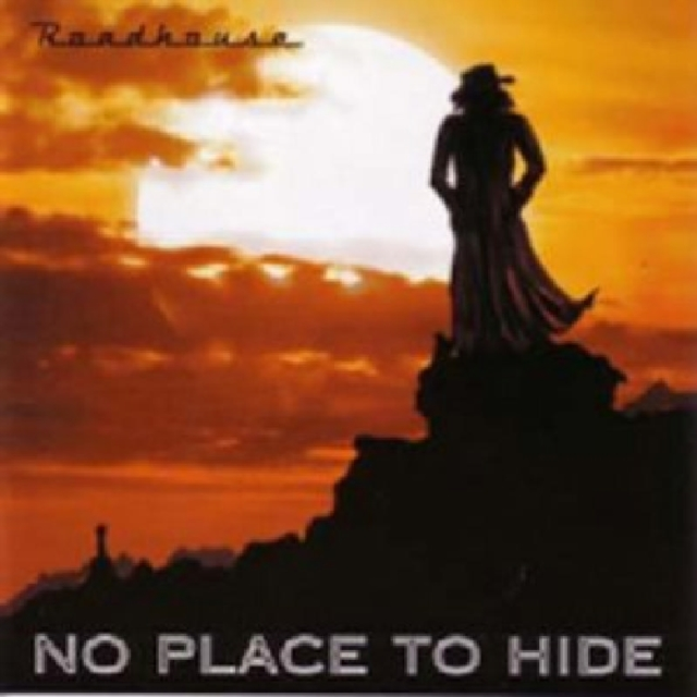 No Place to Hide (Roadhouse) (CD / Album)