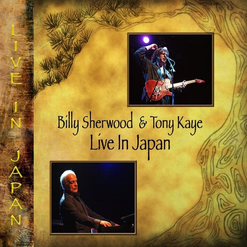 Live in Japan: Expanded Edition (Billy Sherwood and Tony Kaye) (CD)