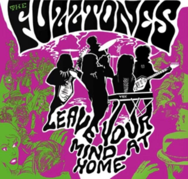 "Leave Your Mind at Home (Fuzztones) (Vinyl / 12"" Album with 7"" Single)"