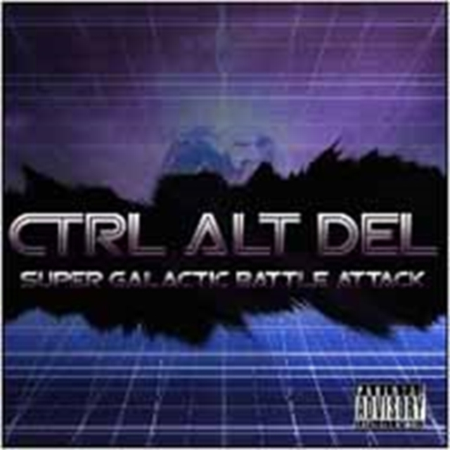 Super Galactic Battle Attack (Ctrl Alt Del) (CD / Album)