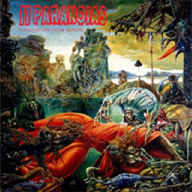 Stealing Fire from Heaven (11Paranoias) (CD / Album)