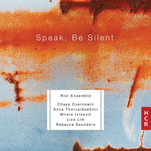 Riot Ensemble: Speak, Be Silent (CD / Album)