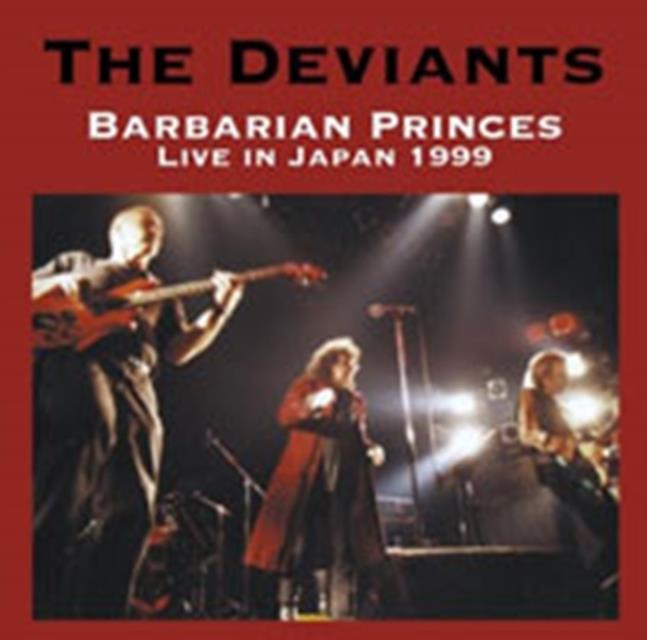 Barbarian Princes Live In Japan 1999 (Deviants The) (CD / Album)