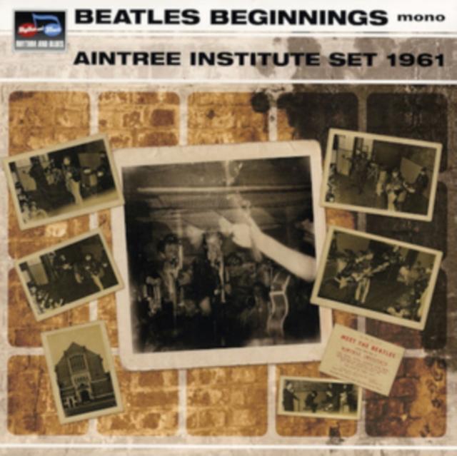 "Beatles Beginnings: Aintree Institute Set 1961 (Vinyl / 12"" Album)"