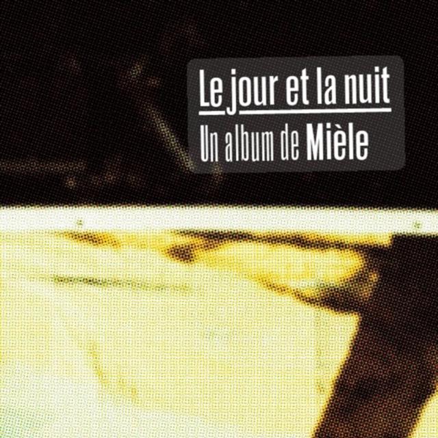 Le Jour Et La Nuit (Miele) (CD / Album)
