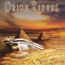 A New Dawn (Orion Riders) (CD / Album)