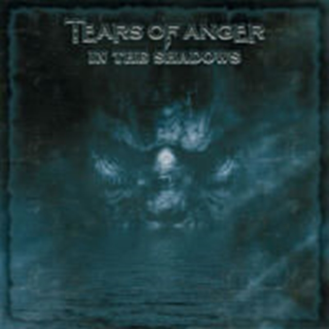 In the Shadows (Tears Of Anger) (CD / Album)