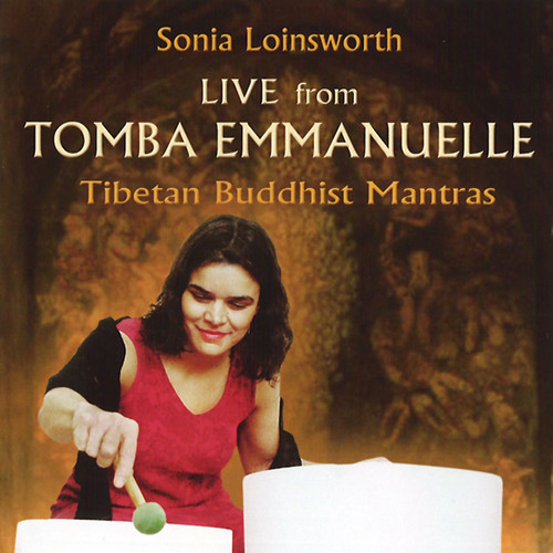 Live from Tomba Emmanuelle (Sonia Loinsworth) (CD / Album)