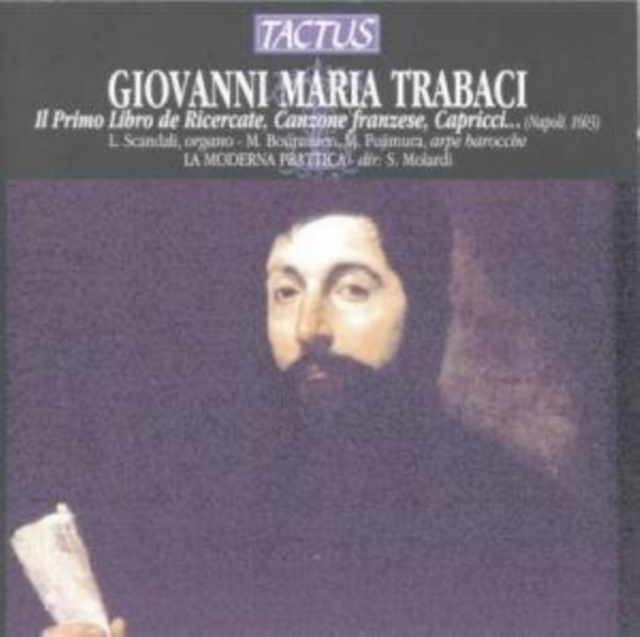 Giovanni Maria Trabaci: Il Primo Libro De Ricercate (CD / Album)