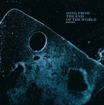 Song from the End of the World (Rapoon) (CD / Album)