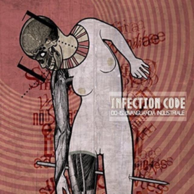 00-15 L'AVANGUARDIA INDUSTRIALE (INFECTION CODE) (CD / Album)