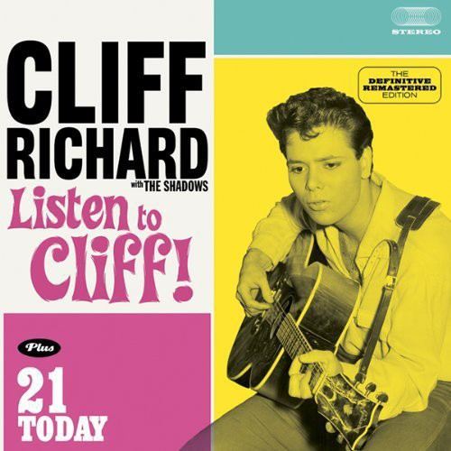 Listen to Cliff! Plus 21 Today (Cliff Richard and The Shadows) (CD / Album)