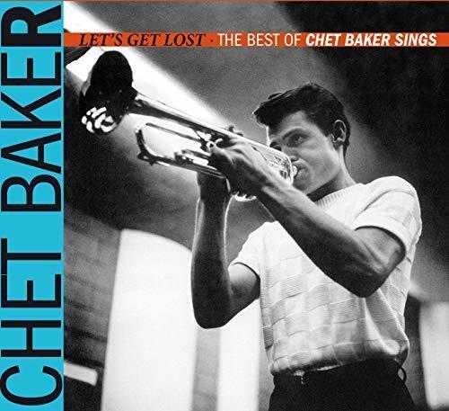 Let's Get Lost: The Best Of Chet Baker Sings (Chet Baker) (CD)