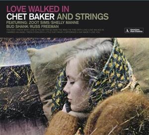 Love Walked In (Chet Baker & Strings) (CD / Album)