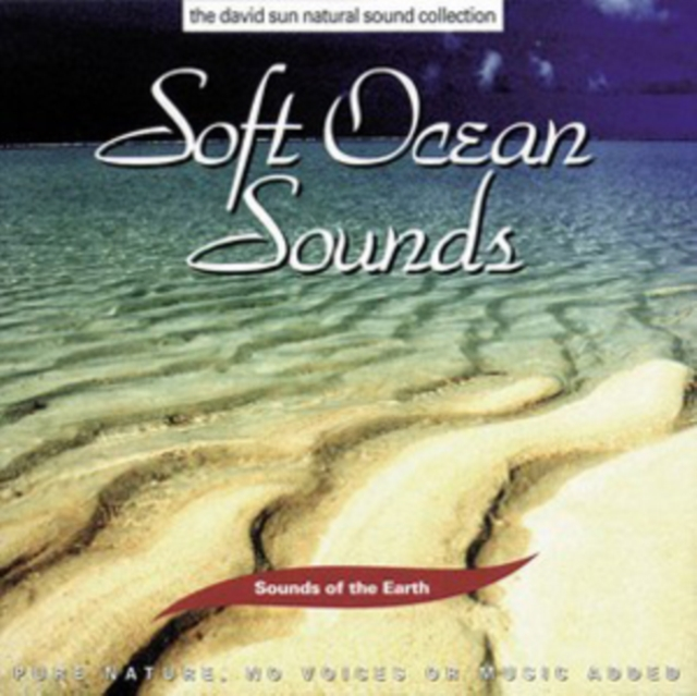Soft Ocean Sounds (Sounds of the Earth) (CD / Album)