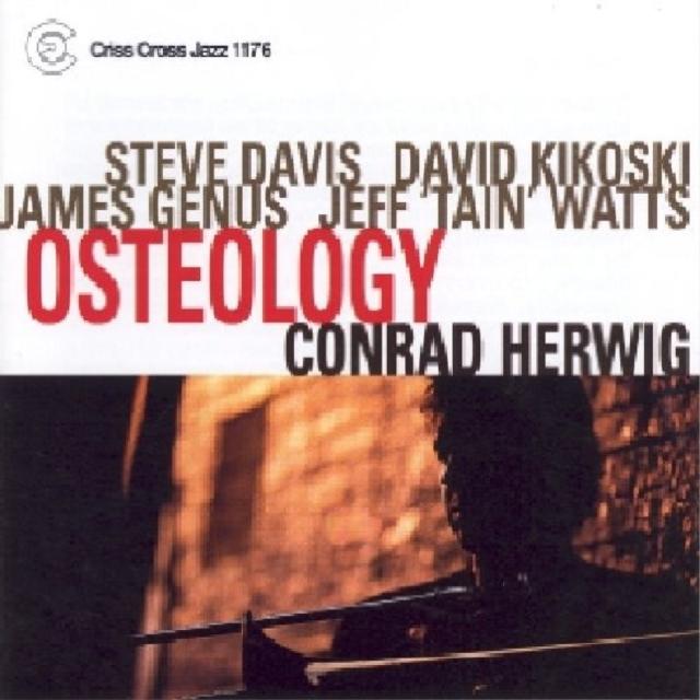 Osteology (Conrad Herwig Quintet) (CD / Album)