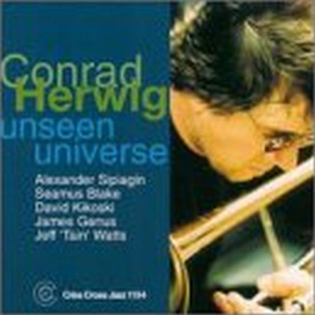 Unseen Universe (Conrad Herwig Sextet) (CD / Album)