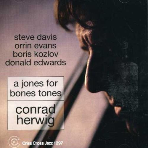 Jones for Bones Tones (Conrad Herwig) (CD)