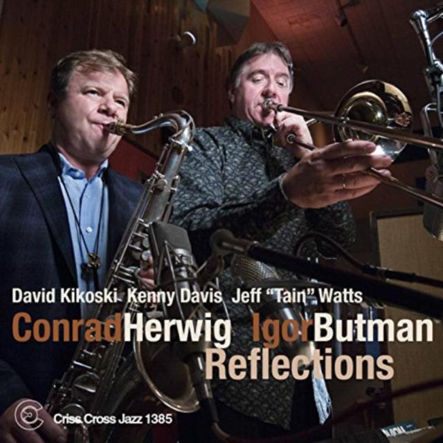 Reflections (Conrad Herwig & Igor Butman) (CD / Album)